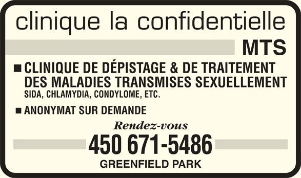 Clinique La Confidentielle MTS (450-671-5486) - Annonce illustrée======= - GREENFIELD PARK clinique la confidentielle CLINIQUE DE DÉPISTAGE & DE TRAITEMENT DES MALADIES TRANSMISES SEXUELLEMENT SIDA, CHLAMYDIA, CONDYLOME, ETC. ANONYMAT SUR DEMANDE 450 671-5486