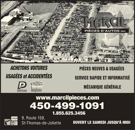 Marcil Pièces D'Autos Inc (450-753-9633) - Annonce illustrée======= - ACHETONS VOITURES PIÈCES NEUVES & USAGÉES USAGÉES et ACCIDENTÉES SERVICE RAPIDE ET INFORMATISÉ MÉCANIQUE GÉNÉRALE www.marcilpieces.com 450-499-1091 1.855.625.3456 9, Route 158, OUVERT LE SAMEDI JUSQU À MIDI St-Thomas-de-Joliette