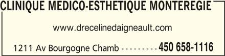 Clinique Médico-Esthétique Montérégie (450-658-1116) - Annonce illustrée======= - CLINIQUE MEDICO-ESTHETIQUE MONTEREGIECLINIQUE MEDICO-ESTHETIQUE MONTEREGIE CLINIQUE MEDICO-ESTHETIQUE MONTEREGIE CLINIQUE MEDICO-ESTHETIQUE MONTEREGIECLINIQUE MEDICO-ESTHETIQUE MONTEREGIE www.drecelinedaigneault.com 450 658-1116 1211 Av Bourgogne Chamb ---------