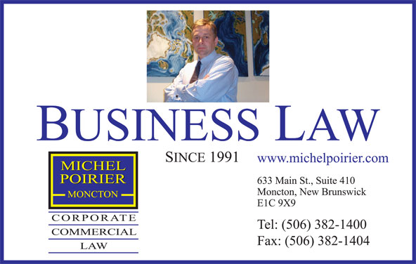 Michel Poirier Corporate Commercial Law (506-382-1400) - Display Ad -