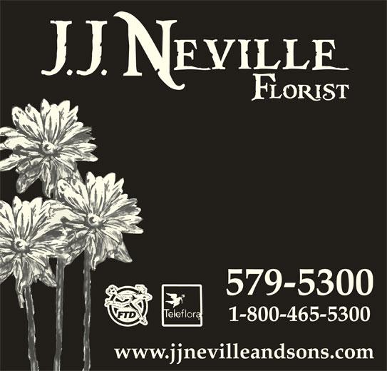 Neville J J & Sons Ltd (709-579-5300) - Display Ad - 579-5300 www.jjnevilleandsons.com 1-800-465-5300