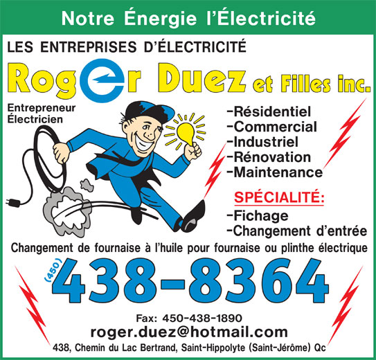 Roger Duez et Filles Inc. (450-438-8364) - Annonce illustrée======= -