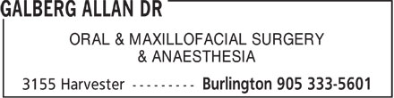 Galberg Allan Dr (905-333-5601) - Display Ad - ORAL & MAXILLOFACIAL SURGERY & ANAESTHESIA