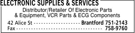 Electronic Supplies & Services (519-751-2143) - Annonce illustrée - Distributor/Retailer Of Electronic Parts & Equipment, VCR Parts & ECG Components  Distributor/Retailer Of Electronic Parts & Equipment, VCR Parts & ECG Components