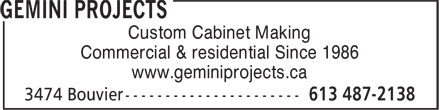 Gemini Projects (613-563-2138) - Annonce illustrée - Custom Cabinet Making Commercial & residential Since 1986 www.geminiprojects.ca