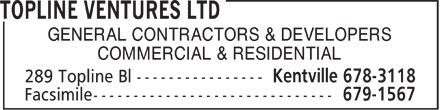 Topline Ventures Ltd (902-678-3118) - Annonce illustrée - GENERAL CONTRACTORS & DEVELOPERS COMMERCIAL & RESIDENTIAL  GENERAL CONTRACTORS & DEVELOPERS COMMERCIAL & RESIDENTIAL