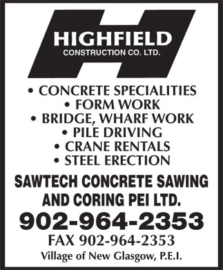 Highfield Construction Co Ltd (902-964-2353) - Annonce illustrée - 902-964-2353 FAX 902-964-2353 FAX 902-964-2353 902-964-2353