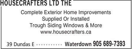 Housecrafters Ltd The (905-689-7393) - Annonce illustrée - Complete Exterior Home Improvements Supplied Or Installed Trough Siding Windows & More www.housecrafters.ca