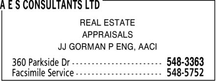 A E S Consultants Ltd (506-548-3363) - Annonce illustrée - REAL ESTATE APPRAISALS JJ GORMAN P ENG, AACI