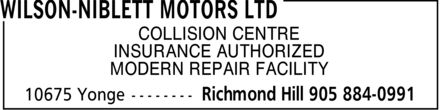 Wilson Niblett Motors Limited (905-884-0991) - Annonce illustrée - COLLISION CENTRE INSURANCE AUTHORIZED MODERN REPAIR FACILITY
