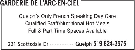 Garderie De L'Arc-En-Ciel (519-824-3675) - Annonce illustrée - Guelph's Only French Speaking Day Care Qualified Staff/Nutritional Hot Meals Full & Part Time Spaces Available