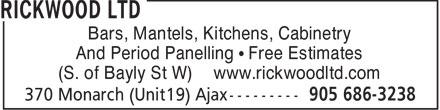 Rickwood Ltd (905-686-3238) - Annonce illustrée - Bars, Mantels, Kitchens, Cabinetry And Period Panelling • Free Estimates (S. of Bayly St W) www.rickwoodltd.com
