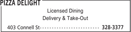 Pizza Delight (506-328-3377) - Annonce illustrée - Licensed Dining Delivery & Take-Out