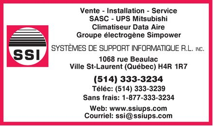 SSI / Syst&egrave;mes de Support Informatique R L Inc (514-333-3234) - Annonce illustr&eacute;e