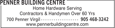 Home Hardware Building Centre (905-468-3242) - Display Ad - Home Hardware Serving Contractors & Handymen Over 60 Yrs www.pennerbuildingcentre.com