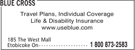 Blue Cross (1-800-873-2583) - Annonce illustrée - Travel Plans, Individual Coverage Life & Disability Insurance www.useblue.com