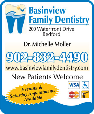 Basinview Family Dentistry (902-832-4490) - Annonce illustrée - Basinview Family Dentistry 200 Waterfront Drive Bedford Dr. Michelle Moller 902-832-4490 www.basinviewfamilydentistry.com New Patients Welcome