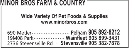 Minor Bros Farm Supply Ltd (905-892-6212) - Annonce illustrée - Wide Variety Of Pet Foods & Supplies www.minorbros.com