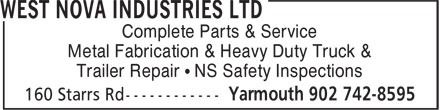 West Nova Industries Ltd (902-742-8595) - Annonce illustrée - Complete Parts & Service Metal Fabrication & Heavy Duty Truck & Trailer Repair • NS Safety Inspections