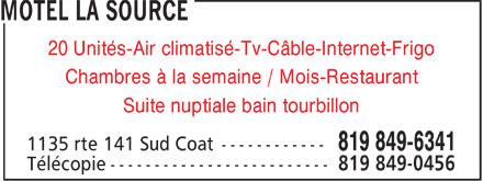 Motel La Source (819-849-6341) - Annonce illustrée======= - 20 Unités-Air climatisé-Tv-Câble-Internet-Frigo Chambres à la semaine / Mois-Restaurant Suite nuptiale bain tourbillon