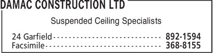 Damac Construction Ltd (902-892-1594) - Display Ad - Suspended Ceiling Specialists Suspended Ceiling Specialists