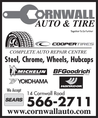 Cornwall Auto & Tire (902-566-2711) - Display Ad - COMPLETE AUTO REPAIR CENTRE Steel, Chrome, Wheels, Hubcaps 14 Cornwall Road www.cornwallauto.com