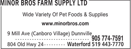 Minor Bros Farm Supply Ltd (905-774-7591) - Annonce illustr&eacute;e - Wide Variety Of Pet Foods &amp; Supplies www.minorbros.com