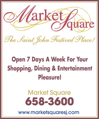 Market Square (506-658-3600) - Display Ad - The Saint John Festival Place!  The Saint John Festival Place!