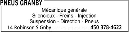 Pneus Granby (450-378-4622) - Annonce illustrée - Mécanique générale Silencieux Freins Injection Suspension Direction Pneus Mécanique générale Silencieux Freins Injection Suspension Direction Pneus
