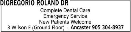 DiGregorio Roland Dr (905-304-8937) - Annonce illustrée - Complete Dental Care Emergency Service New Patients Welcome
