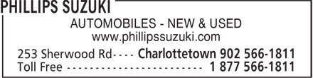 Phillips Suzuki (902-566-1811) - Annonce illustrée - www.phillipssuzuki.com AUTOMOBILES - NEW & USED