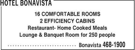 Hotel Bonavista (709-468-1900) - Display Ad - 16 COMFORTABLE ROOMS 2 EFFICIENCY CABINS Restaurant- Home Cooked Meals Lounge & Banquet Room for 250 people