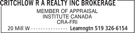 R. A. Critchlow Realty Inc. (519-326-6154) - Display Ad - MEMBER OF APPRAISAL INSTITUTE CANADA CRA-FRI