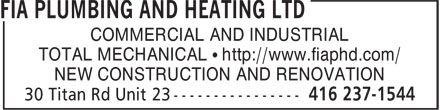 FIA Plumbing And Heating Ltd (416-237-1544) - Annonce illustrée - COMMERCIAL AND INDUSTRIAL TOTAL MECHANICAL • http://www.fiaphd.com/ NEW CONSTRUCTION AND RENOVATION COMMERCIAL AND INDUSTRIAL TOTAL MECHANICAL • http://www.fiaphd.com/ NEW CONSTRUCTION AND RENOVATION
