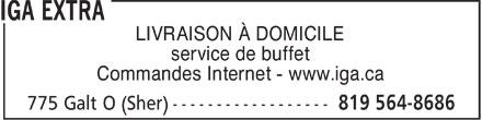 IGA Extra (819-564-8686) - Annonce illustrée======= - LIVRAISON À DOMICILE service de buffet Commandes Internet - www.iga.ca