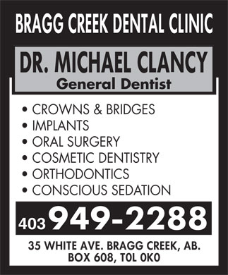 Bragg Creek Dental Clinic (403-949-2288) - Annonce illustrée