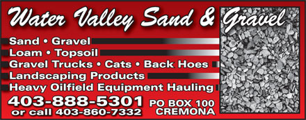 Water Valley Sand & Gravel (403-888-9887) - Annonce illustrée