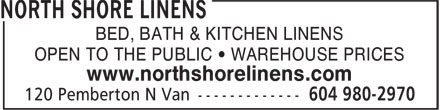 North Shore Linens (604-980-2970) - Display Ad - BED BATH & KITCHEN LINENS OPEN TO THE PUBLIC  WAREHOUSE PRICES www.northshorelinens.com