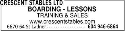 Crescent Stables Ltd (604-946-6864) - Annonce illustrée - BOARDING - LESSONS TRAINING & SALES www.crescentstables.com