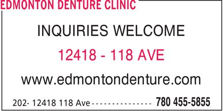 Edmonton Denture Clinic (780-455-5855) - Annonce illustrée - INQUIRIES WELCOME 12418 - 118 AVE www.edmontondenture.com  INQUIRIES WELCOME 12418 - 118 AVE www.edmontondenture.com