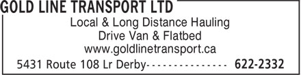 Gold Line Transport Ltd (506-622-2332) - Annonce illustrée - Local & Long Distance Hauling Drive Van & Flatbed www.goldlinetransport.ca
