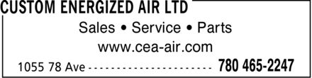 Custom Energized Air Ltd (780-465-2247) - Annonce illustrée - Sales ¿ Service ¿ Parts www.cea-air.com Sales ¿ Service ¿ Parts www.cea-air.com Sales ¿ Service ¿ Parts www.cea-air.com Sales ¿ Service ¿ Parts www.cea-air.com