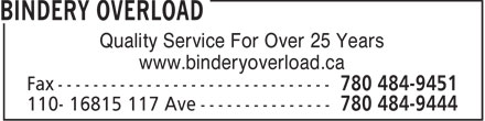 Bindery Overload (780-484-9444) - Annonce illustrée - Quality Service For Over 25 Years www.binderyoverload.ca  Quality Service For Over 25 Years www.binderyoverload.ca