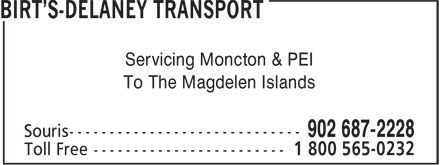 Birt's Transfer Ltd (902-687-2228) - Display Ad - Servicing Moncton & PEI To The Magdelen Islands Servicing Moncton & PEI To The Magdelen Islands