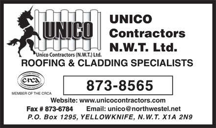 Unico Roofing Contractors NWT Ltd (867-873-8565) - Annonce illustrée