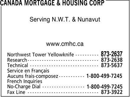 Canada Mortgage & Housing Corp (867-873-2637) - Display Ad - Serving N.W.T. & Nunavut www.cmhc.ca