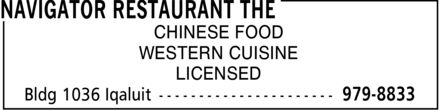 The Navigator Restaurant (867-979-8833) - Annonce illustrée - CHINESE FOOD WESTERN CUISINE LICENSED
