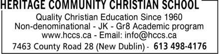 Heritage Community Christian School (613-498-4176) - Display Ad - Quality Christian Education Since 1960 Non-denominational JK Gr8 Academic program www.hccs.ca Email: info@hccs.ca