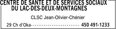 Centre de santé et de services sociaux du Lac-des-Deux-Montagnes (450-491-1233) - Display Ad - CLSC Jean-Olivier-Chénier