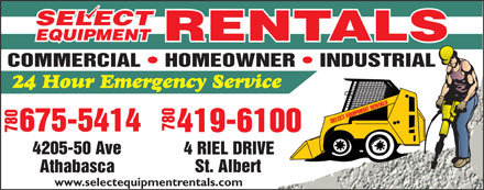 Select Equipment Rentals (780-675-8040) - Display Ad - 780 780 4205-50 Ave 4 RIEL DRIVE www.selectequipmentrentals.com
